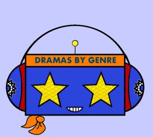 DRAMAS BY GENRE